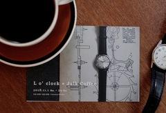 『L o'clock×JalkCoffee』ビンテージ時計展